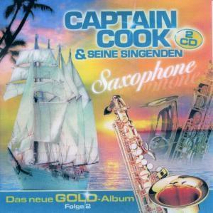 Das Neue Gold Album 2, Captain Cook & Seine Singenden Saxophone