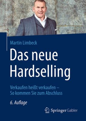 Das neue Hardselling, Martin Limbeck