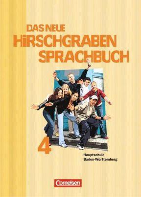 Das neue Hirschgraben Sprachbuch, Hauptschule Baden-Württemberg: Bd.4 8. Schuljahr, Renate Arbeus, Norbert Giovannini, Dirk Held, Britta Hering, Claudia Kitzig, Carmen Kromer, Elke Köger