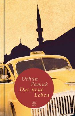 Das neue Leben - Orhan Pamuk |