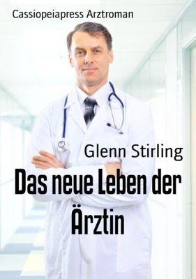 Das neue Leben der Ärztin, Glenn Stirling