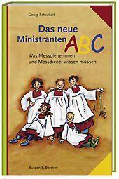 Das neue Ministranten-ABC, Georg Schwikart
