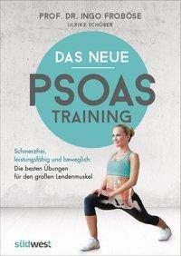 Das neue Psoas-Training, Ingo Froböse, Ulrike Schöber