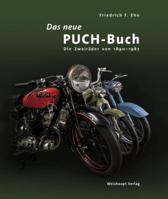 Das neue PUCH-Buch, Friedrich F. Ehn