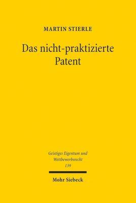 Das nicht-praktizierte Patent, Martin Stierle
