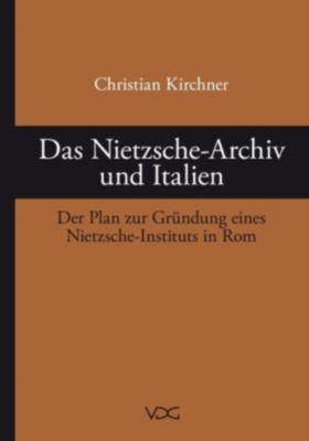 Das Nietzsche-Archiv und Italien, Christian Kirchner