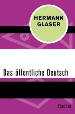 Das öffentliche Deutsch, Hermann Glaser