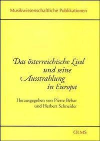 Das österreichische Lied und seine Ausstrahlung in Europa