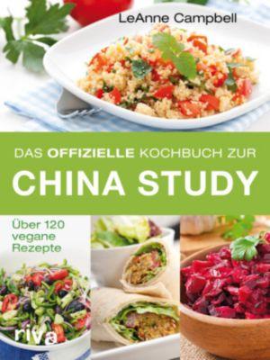 Das offizielle Kochbuch zur China Study - LeAnne Campbell |