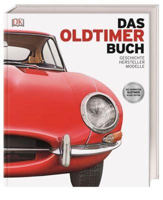 Das Oldtimer-Buch, Giles Chapman, Martin Gurdon, David Long, Andrew Noakes, Chris Quiller-Rees