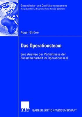 Das Operationsteam, Roger Gfrörer