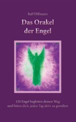 Das Orakel der Engel, Ralf Hillmann