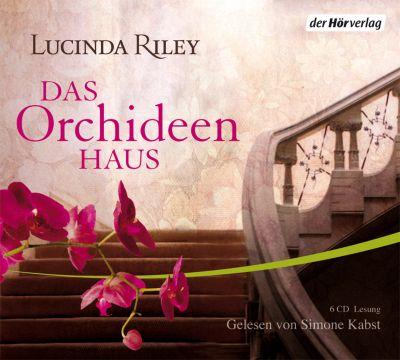 Das Orchideenhaus, 6 Audio-CDs, Lucinda Riley