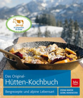 Das Original-Hütten-Kochbuch, Georg Hohenester, Stefan Winter