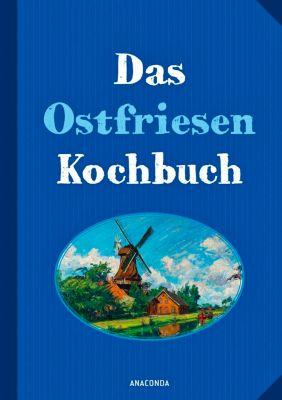Das Ostfriesenkochbuch - Annelene von der Haar |