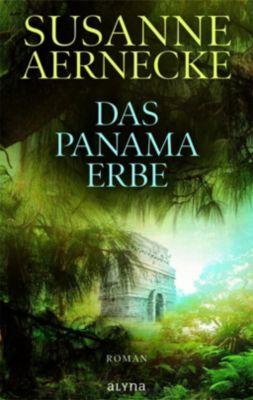 Das Panama-Erbe - Susanne Aernecke |