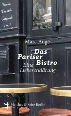 Das Pariser Bistro, Marc Augé