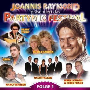 Das Partymix Festival Folge 1, Diverse  (Joannis Raymond präsentiert)