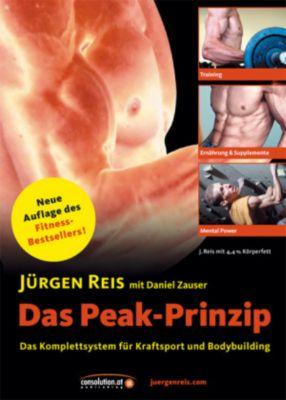 Das Peak-Prinzip - Jürgen Reis |