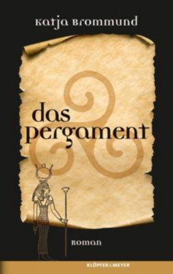 Das Pergament, Katja Brommund