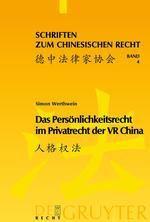 Das Persönlichkeitsrecht im Privatrecht der VR China, Simon Werthwein
