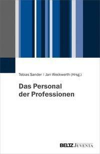 Das Personal der Professionen