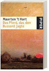 Das Pferd, das den Bussard jagte, Maarten 't Hart
