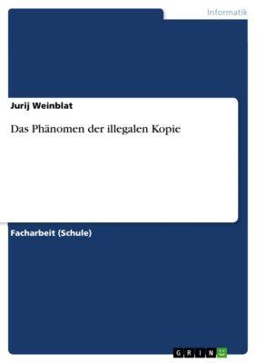 Das Phänomen der illegalen Kopie, Jurij Weinblat
