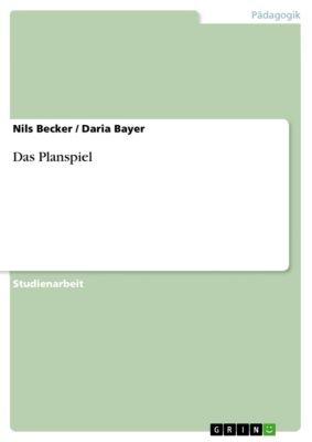 Das Planspiel, Nils Becker, Daria Bayer