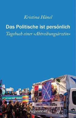Das Politische ist persönlich - Kristina Hänel |