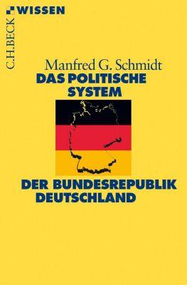 Das politische System der Bundesrepublik Deutschland - Manfred G. Schmidt pdf epub