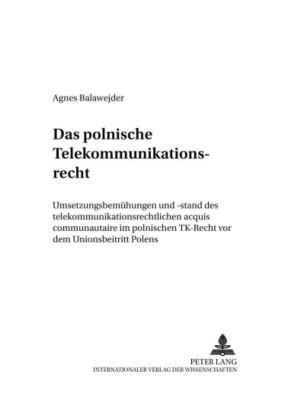 Das polnische Telekommunikationsrecht, Agnes Balawejder