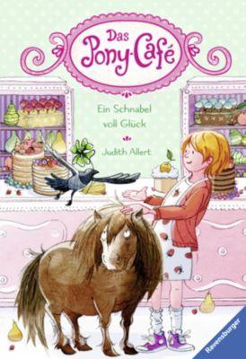 Das Pony-Café: Das Pony-Café, Band 3: Ein Schnabel voll Glück, Judith Allert