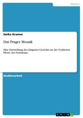 Das Prager Mosaik, Heike Kramer