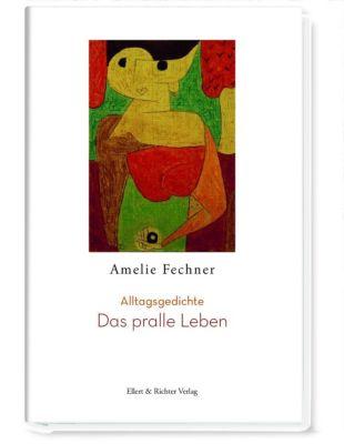 Das pralle Leben, Amelie Fechner