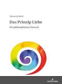 Das Prinzip Liebe, Heinrich Beck