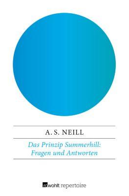 Das Prinzip Summerhill: Fragen und Antworten, Alexander Sutherland Neill