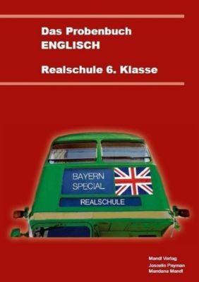 Das Probenbuch Englisch Realschule 6. Klasse