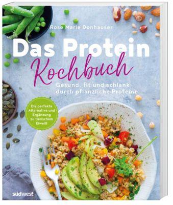 Das Protein-Kochbuch - Rose Marie Donhauser |