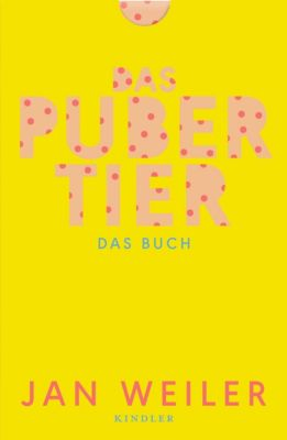 Das Pubertier. Das Buch, Jan Weiler