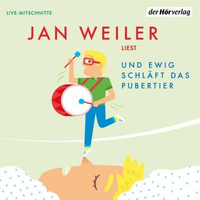 Das Pubertier - Die Einzelbände: Und ewig schläft das Pubertier, Jan Weiler