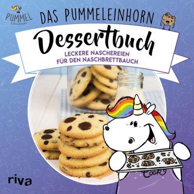 Das Pummeleinhorn-Dessertbuch, Pummeleinhorn, Emma Friedrichs, Katharina Karpenkiel-Brill