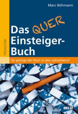 Das Quereinsteiger-Buch, Marc Böhmann