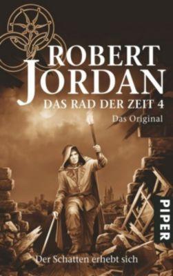 Das Rad der Zeit. Das Original Band 4: Der Schatten erhebt sich, Robert Jordan