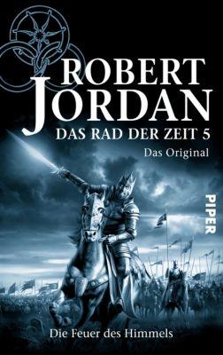 Das Rad der Zeit. Das Original Band 5: Die Feuer des Himmels - Robert Jordan pdf epub
