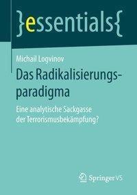 Das Radikalisierungsparadigma, Michail Logvinov