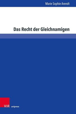 Das Recht der Gleichnamigen - Marie Sophie Arendt  