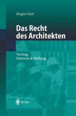 Das Recht des Architekten, Jürgen Seul