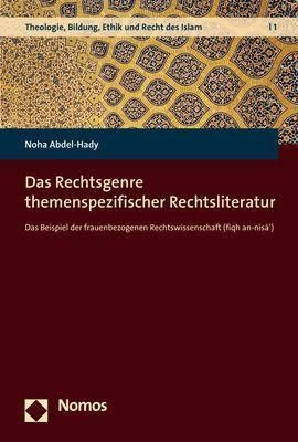 Das Rechtsgenre themenspezifischer Rechtsliteratur, Noha Abdel-Hady