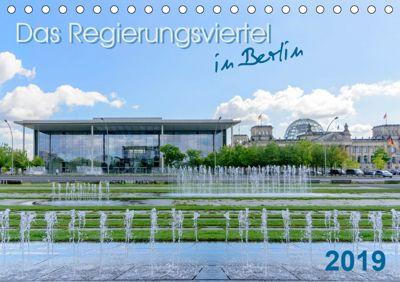 Das Regierungsviertel in Berlin (Tischkalender 2019 DIN A5 quer)
